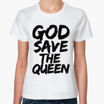 Классическая футболка Боже, храни Королеву