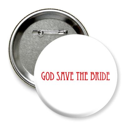 Значок 75мм  'God Save The Bride'