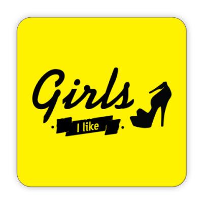 Костер (подставка под кружку) Girls I like