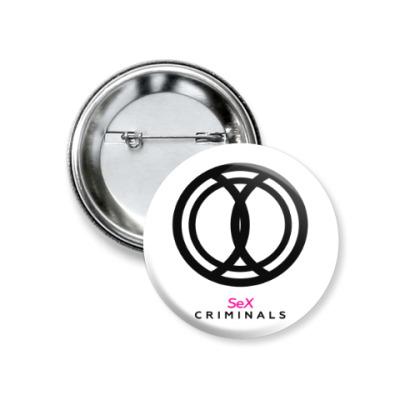 Значок 37мм Sex Criminals Logo (Секс-преступники)