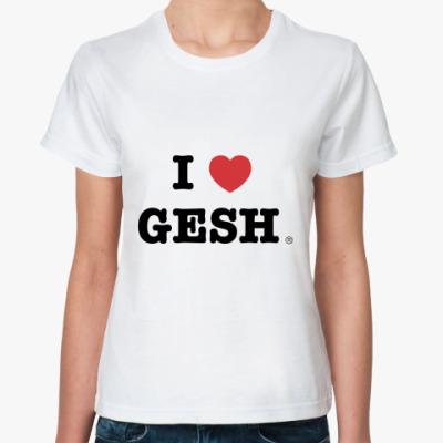 Классическая футболка I <3 GESH