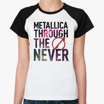 Женская футболка реглан Metallica Through The Never Space For Ladies #2