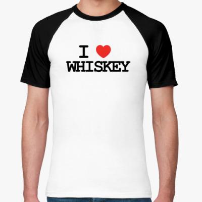 Футболка реглан  I love whiskey