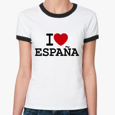 Женская футболка Ringer-T I Love España