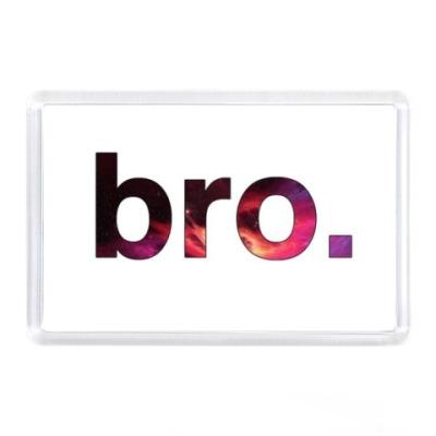 Магнит  'bro'