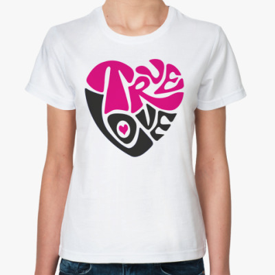 Классическая футболка  TRUE LOVE