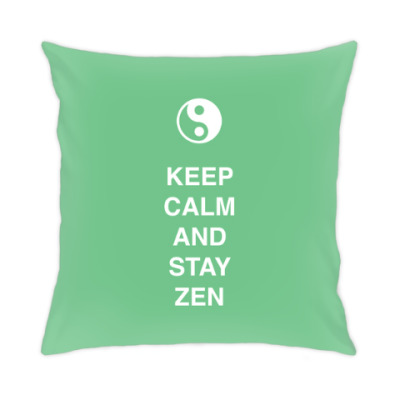 Keep calm and stay zen