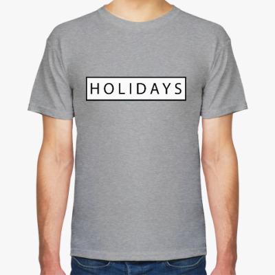 Футболка Holidays/ праздники