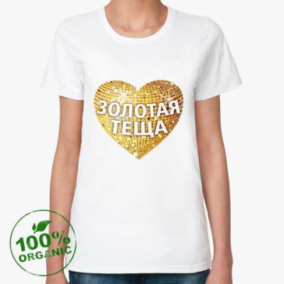 Женская футболка из органик-хлопка  Золотая теща