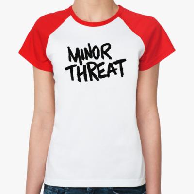 Женская футболка реглан  Minor Threat