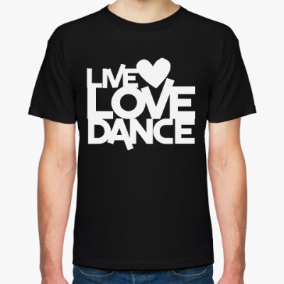 Футболка Live Love Dance