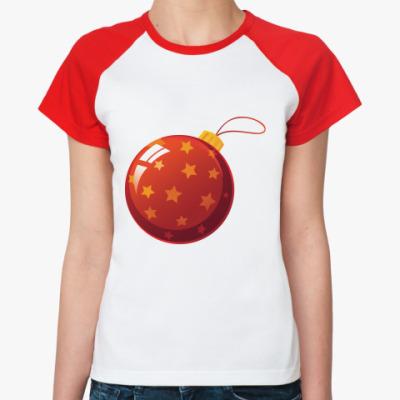 Женская футболка реглан Елочный шар
