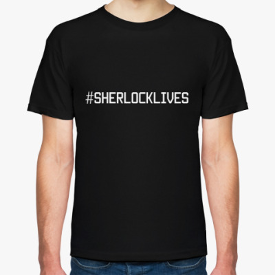 Футболка #Sherlocklives