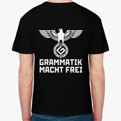 Grammatik über alles