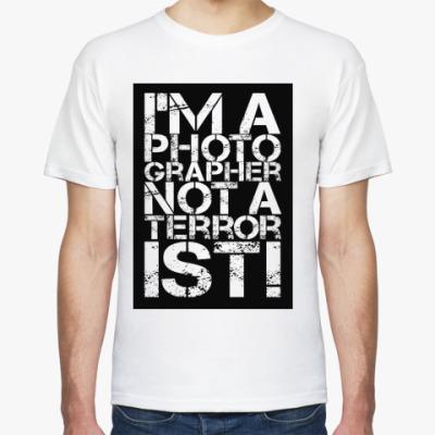 Футболка Я фотограф а не террорист