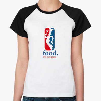 Женская футболка реглан food its my game
