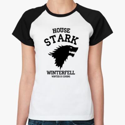 Женская футболка реглан Дом Старков  Game of Thrones