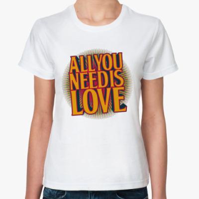 Классическая футболка All you need