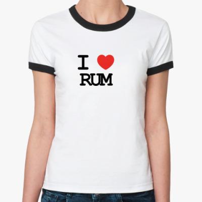 Женская футболка Ringer-T I love rum