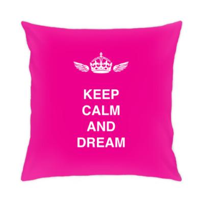 Подушка Keep calm and dream