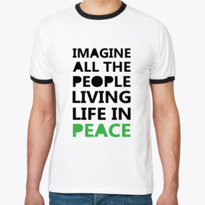 Футболка Ringer-T Imagine All the People