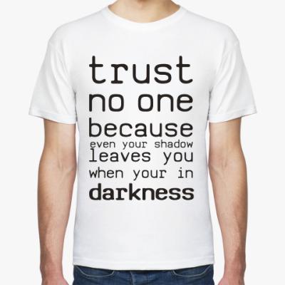 Футболка Trust no one