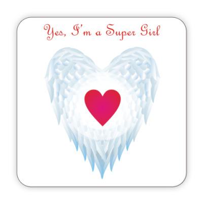 Костер (подставка под кружку) Yes, I'm a Super Girl. Крылья