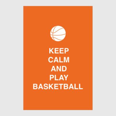 Постер Keep calm and party basketball