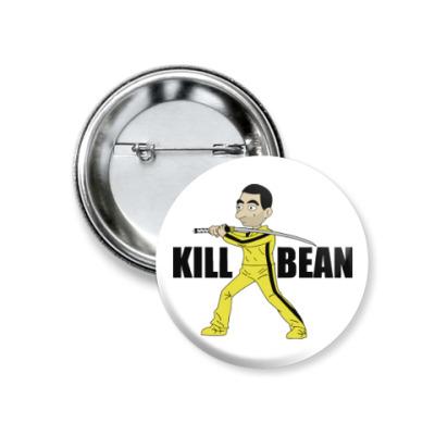 Значок 37мм Kill Bean