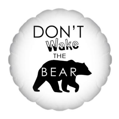 Подушка Не буди медведя!