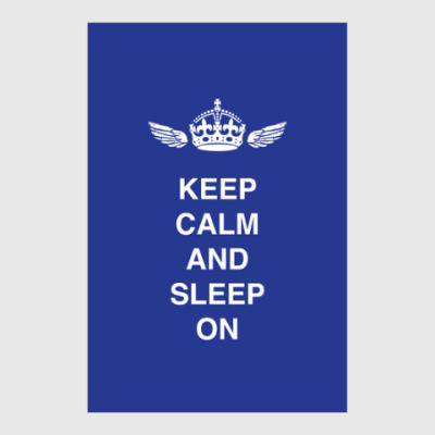 Постер Keep calm and sleep on