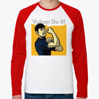 Футболка реглан с длинным рукавом Vulcan do it!