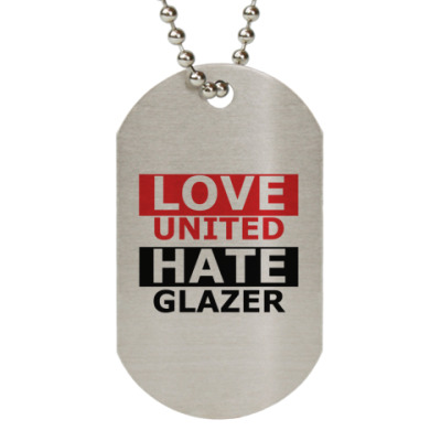 Жетон dog-tag МЮ Hate Glazer
