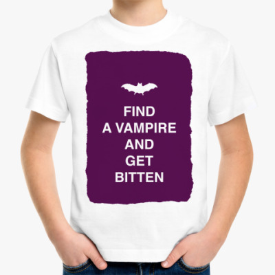 Find a vampire and get bitten