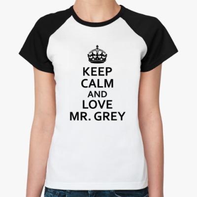 Женская футболка реглан Любите мистера Грея