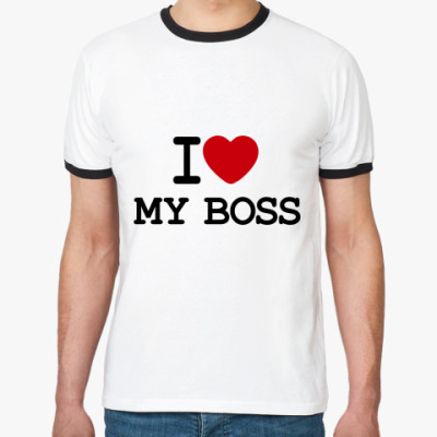 Футболка Ringer-T I Love My Boss