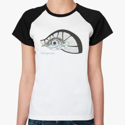 Женская футболка реглан Глаз