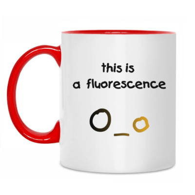 Кружка this is a fluorescence