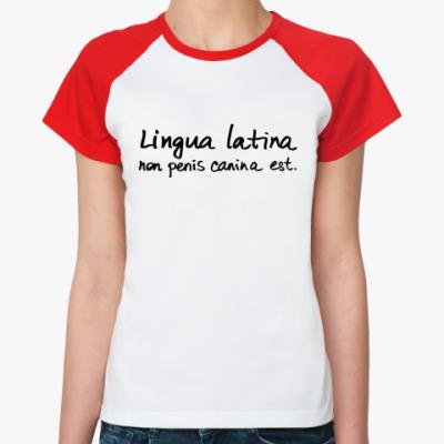 Женская футболка реглан Lingua latina