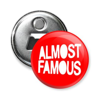Магнит-открывашка Надпись ALMOST FAMOUS