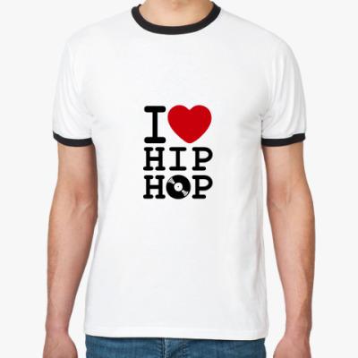Футболка Ringer-T I Love Hip Hop