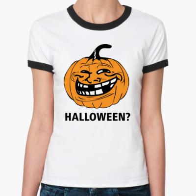 Женская футболка Ringer-T  Trollface. Halloween?