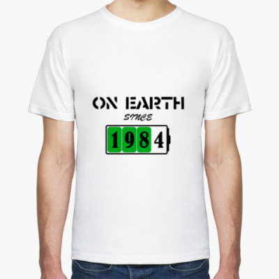On Earth Since 1984