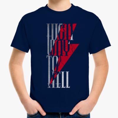 Детская футболка Highway To Hell