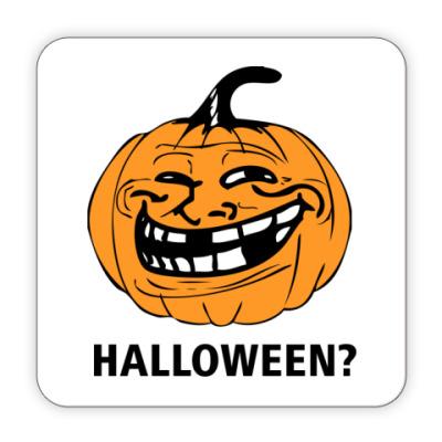 Костер (подставка под кружку) Trollface Halloween?