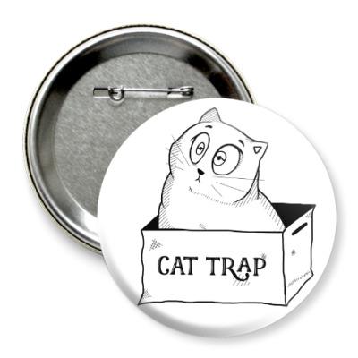 Значок 75мм Ловушка для кота