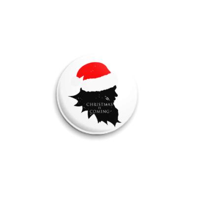 Значок 25мм Christmas is coming
