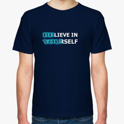 Футболка Believe in Yourself