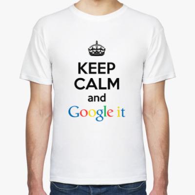 Футболка Keep Calm and Google it