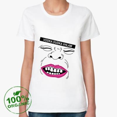 Женская футболка из органик-хлопка Vodka Dudka Vhlam